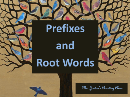 Prefix/Root Word PowerPoint Instructional