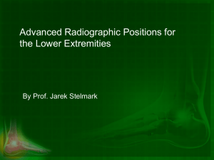 Advanced Radiographic Positions for the Lower Extremities