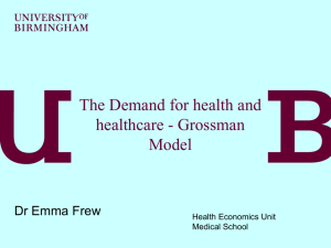 The demand for health and healthcare