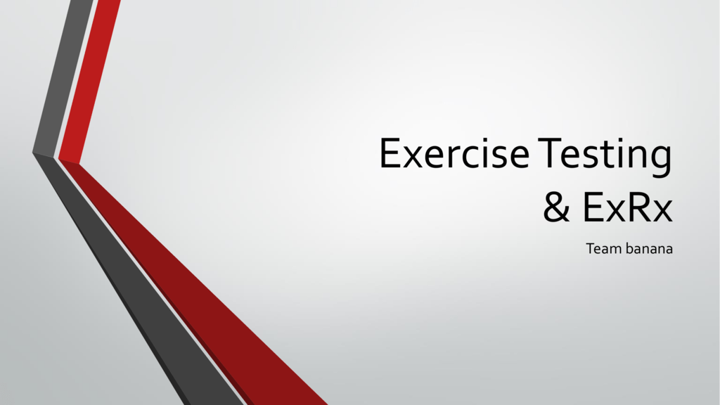 Exercise Testing & ExRx