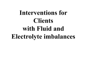 Interventions for Clients with Fluid and Electrolyte imbalances