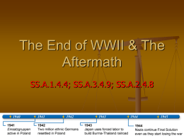 The End of WWII & The Aftermath - Miami Beach Senior High School
