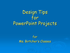Tips for PowerPoint Projects