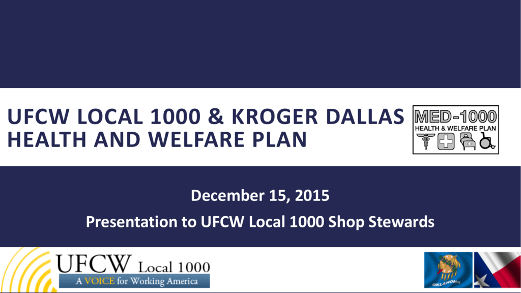 Ufcw Local 1000 Kroger Dallas Health And Welfare Plan