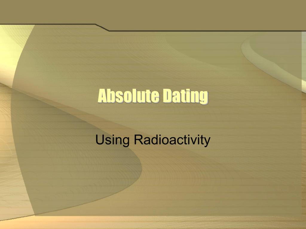 absolut dating definition geologi