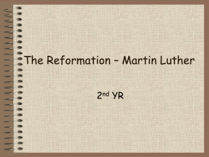 REFORMATION - MARTIN LUTHER