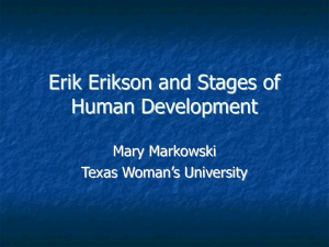 Erik Erikson and Adolescent Stages of