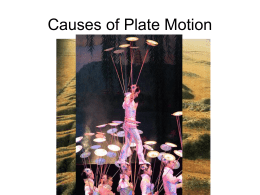 17.4 Causes of Plate Motion
