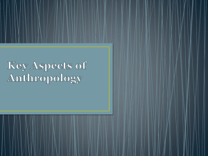 Key Aspects of Anthropology