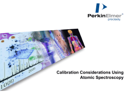 Calibration Considerations