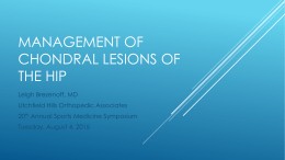 Management of chondral lesions of the hip