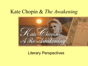 Kate Chopin & The Awakening