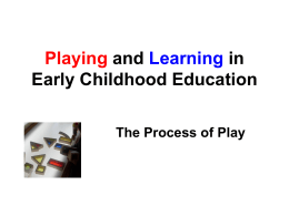 Process of Play