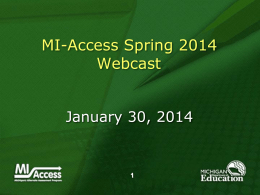 Spring 2013 MI-Access Webcast ppt