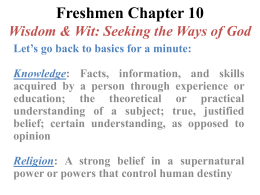 Freshmen Chapter 10 Wisdom & Wit: Seeking the Ways of God