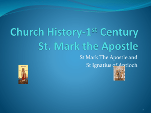 Church History-1 st Century St. Mark the Apostle