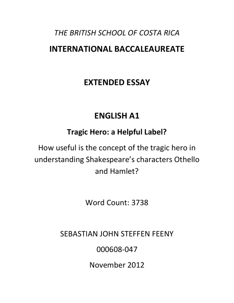 Proposal Essay Topics List  High School And College Essay also Learning English Essay English A Tragic Hero In Shakespeares Characters Thesis Statement Examples Essays