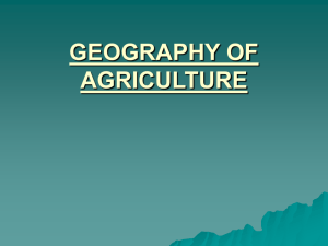 GEOGRAPHY OF AGRICULTURE