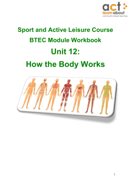 How the Body Works How the Body Works Unit 12