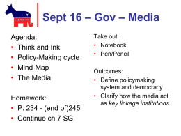 Sept 16 – Gov – Policy Making and the Media