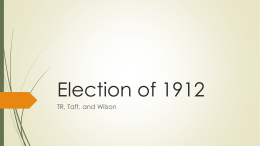 Election of 1912 PPT