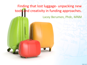 Finding that lost luggage- unpacking new tools and creativity in