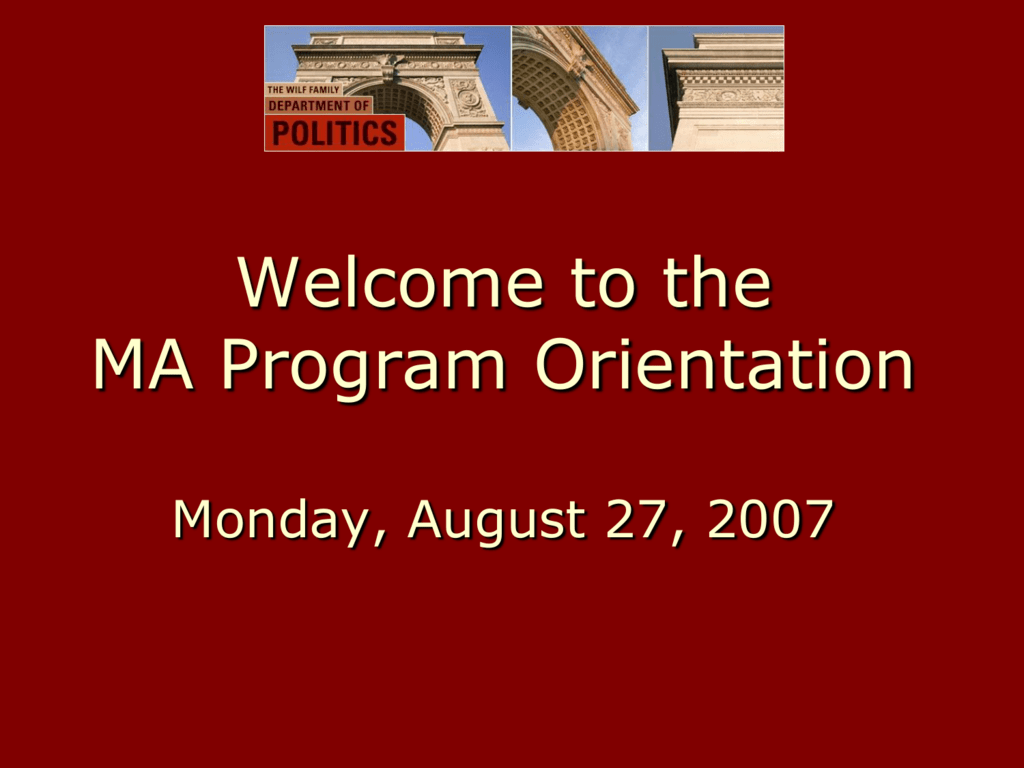 2006 MA Orientation - Department of Politics, New York