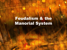 Feudalism & the Manorial System