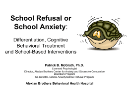 School Refusal or School Anxiety: Differentiation, Cognitive