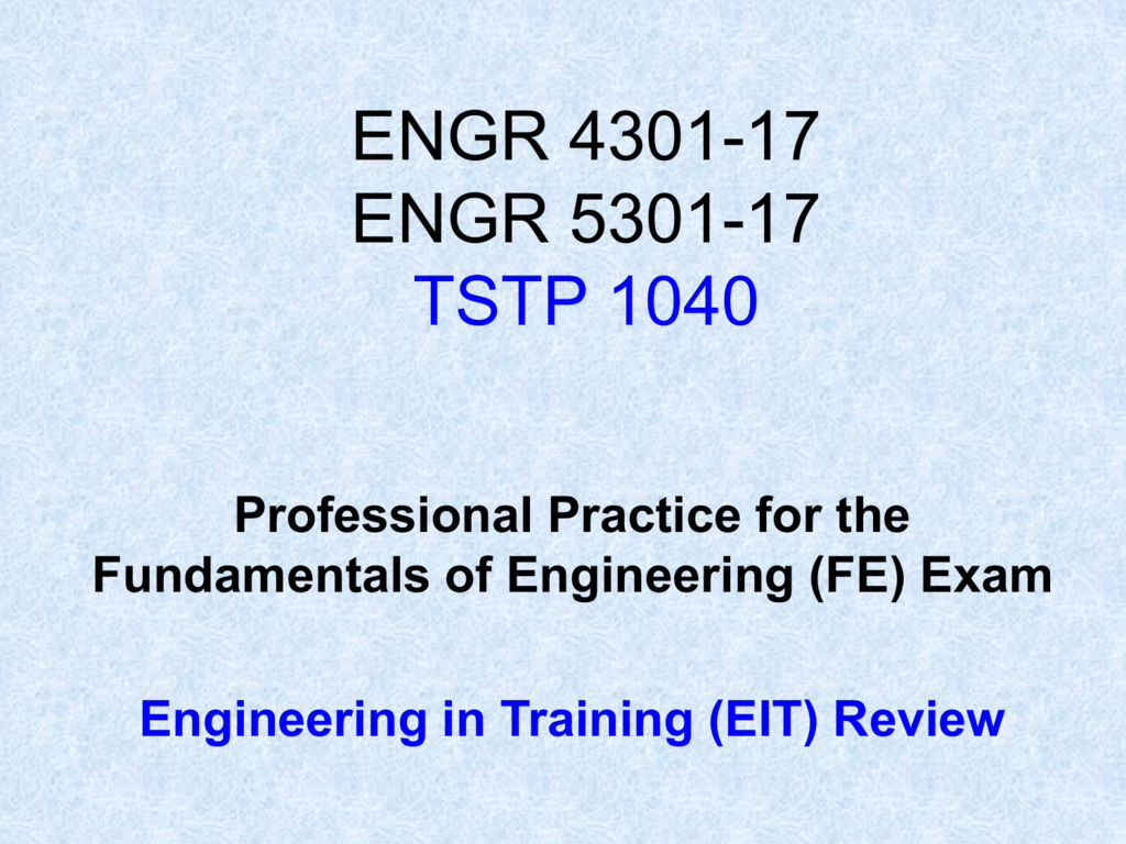 Certification of Engineer in Training (EIT)