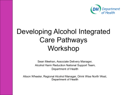 Alcohol Treatment Integrated Care Pathway Mapping Workshop