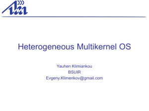 Design and implementation of the heterogeneous multikernel