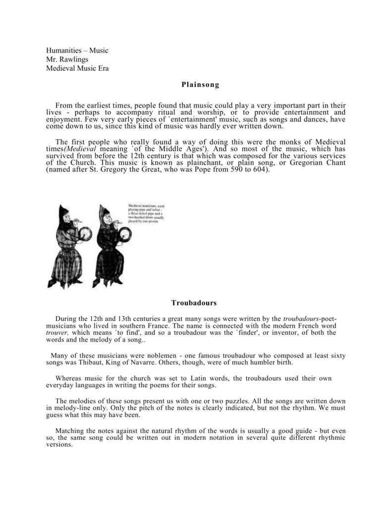 Humanities – Music Mr  Rawlings Medieval Music Era Plainsong