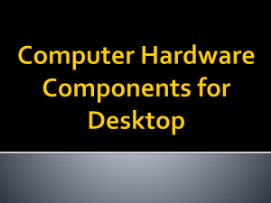 Computer Hardware Components for Desktop