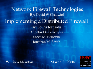 Network Firewall Technologies By: David W Chadwick