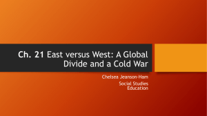 Ch. 21 East versus West: A Global Divide and a Cold War