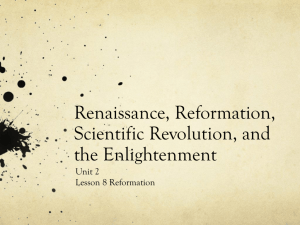 Renaissance, Reformation, Scientific Revolution, and the