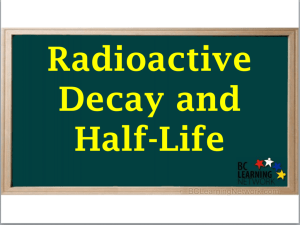 Radioactive Decay an..