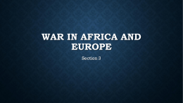 The War In Africa and Europe (Section 3)