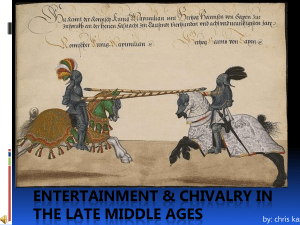Medieval Entertainment & Chivalry