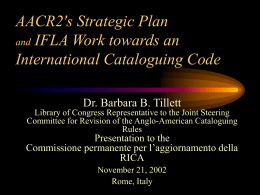 AACR2's Strategic Plan and IFLA Work towards an
