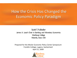 How the Crisis Has Changed the Economic Policy Paradigm