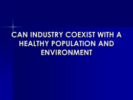 can industry coexist with a healthy population and environmenrt