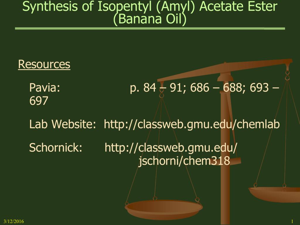 Synthesis Of Isopentyl Amyl Acetate Ester Banana Oil