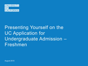 Presenting Yourself on the UC Application - Freshman