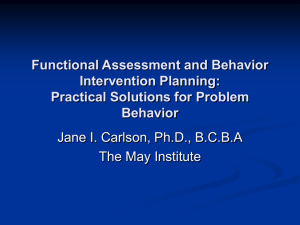 Functional Assessment and Behavior Intervention