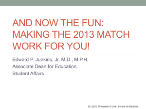 Making the Match Work for You - University of Utah