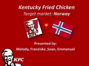 Kentucky Fried Chicken Target market: Norway