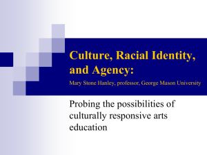 Through the lens of culture and racial identity: