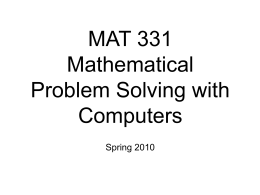 MAT 331 Mathematical Problem Solving with Computers